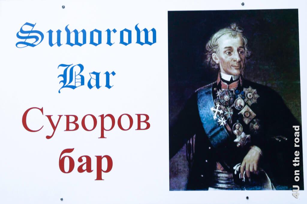 Mit dem Bild des Geralissimus Suworow wird auf die gleichnamige Bar aufmerksam gemacht - Schöllenenschlucht